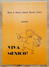 Viva Mexico! programme March and District Amateur Operatic Society 1977