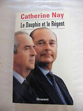 Le Dauphin et le Régent Catherine Nay 1994