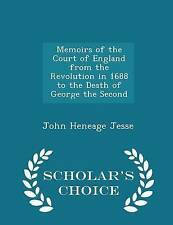 Memoirs Court England Revolution in 1688 th by Jesse John Heneage -Paperback
