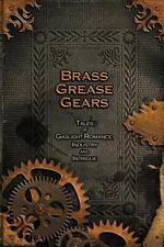 Brass, Grease, Gears, Press, Imbercorvus New 9781304749376 Fast Free Shipping,,