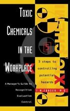 Toxic Chemicals in the Workplace: A Manager's Guide to Recognition,-ExLibrary