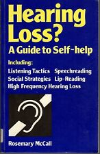 HEARING LOSS: A Guide To Self-Help - Rosemary McCall (PB; 1991) Lip-Reading