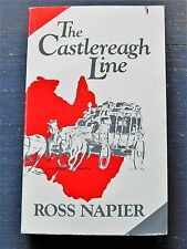 ROSS NAPIER - The Castlereagh Line Softcover 1987