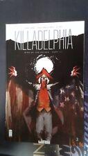 Killadelphia #3 (Image, 2020) Vf/Nm (12187)