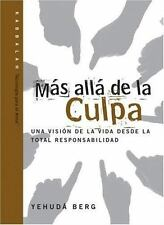 Mas alla de la Culpa: Beyond Blame, Spanish-Language Edition Technology for the