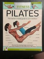 Anatomy of Fitness: Pilates - The Trainer's Inside Guide Workout - Isabel Eisen
