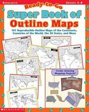 Ready-to-Go Super Book of Outline Maps: 101 Reproducible Outline Maps of the Con