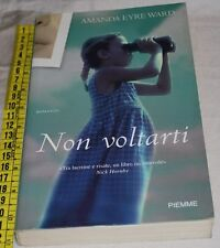 WARD Amanda Eyre - NON VOLTARTI - Piemme - libri usati