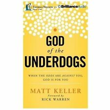 God of the Underdogs : When the Odds Are Against You, God Is for You by Rick War