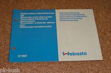 Betriebsanleitung Webasto Elektrischer Raumthermostat Stand 09/1987