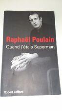 Raphaël POULAIN - Quand j'étais Superman