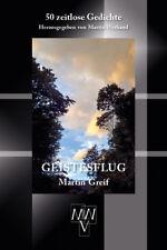 Lyrik-Klassiker Geistesflug Martin Greif 50 zeitlose Gedichte MWV-Verlag 2017