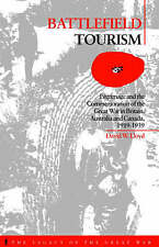 Battlefield Tourism: Pilgrimage and the Commemoration of the Great War-ExLibrary