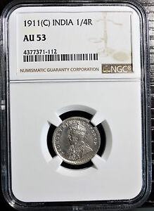 British India 1911-C KGV 1/4 Rupee NGC Graded AU 53 Rare !