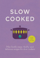 SOUTH,MISS-SLOW COOKED BOOK NEUF