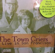 Live in San Francisco Town Criers NEW! CD,Marty Balin ,Folk  Jefferson Airplane
