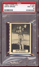 1962 TOPPS CFL FOOTBALL #124 DAVE GROSZ PSA 8 NM MINT SASKATCHEWAN ROUGHRIDERS