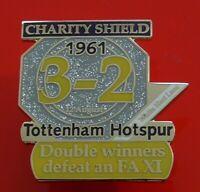 Danbury Pin Badge Tottenham Hotspur Football Club FC Charity Shield 1961 Spurs