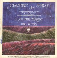 Die Garten Der Schlicht – Tu, Ca Nun Chiagne - CBS 3821 - Ita 1975