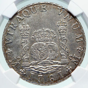 1761 MO MM MEXICO SPAIN King CHARLES III Silver 8 Reales Mexican Coin NGC i86541