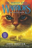 Warriors: The Broken Code #2: The Silent Thaw by Erin Hunter 9780062823557