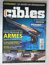 """CIBLES N° 374 /REVOLVER 1892/MESSNER 6,5X63/SIG SAUER P 232/REMINGTON """"NEW MODEL"""