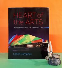 Lance Campbell: Heart of the Arts ~ The Adelaide Festival Centre at 40/arts/SA