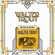 WALTER TROUT - UNSPOILED BY PROGRESS [25TH AN NEW VINYL RECORD