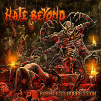 Hate Beyond - Ruthless Aggression [New CD]