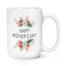 Felice Festa Della Mamma Day Fiori 426ml Possente Tazza - Mamma Grandi