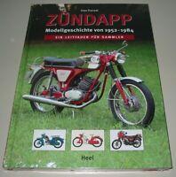 Frensel: Zündapp - Modellgeschichte 1952 - 1984 Leitfaden für Sammler Buch Neu!