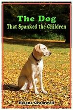 The Dog That Spanked Children