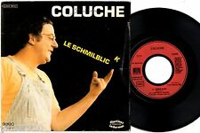 45 tours DISQUE VINYLE ¤ COLUCHE / LE SCHMILBLICK ¤ 1975 - 2C004-96.737