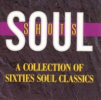 SOUL SHOTS - A COLLECTION OF SIXTIES SOUL CLASSICS CD BRAND NEW SEALED RARE 1987