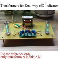 Power Transformers For Dual Way 6E2 Vintage Magic Eye Music Level Indicator DIY