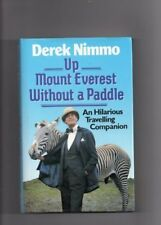 Up Mount Everest without a Paddle,Derek Nimmo