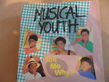 "MUSICAL YOUTH  TELL ME WHY     7"" VINYL"