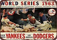 "1963 World Series Baseball Dodgers Yankees Retro Rustic Metal Sign 8"" x 12"""