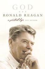 God and Ronald Reagan : A Spiritual Life by Paul Kengor