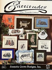 CATTITUDES The Fourth Litter Jeanette Crews #176 X-Stitch Cats with Attitude!