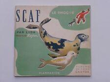 "LIDA "" SCAF, le phoque "" Edit° Flammarion 1954, illustré par ROJAN"