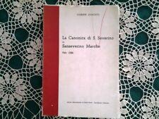 La Canonica di S. Severino in Sanseverino Marche 944-1586 - Concetti 1966