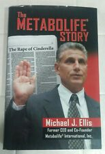 The Metabolife Story : The Rape of Cinderella - inscribed by Ellis- hd w dj vg
