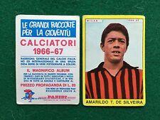 CALCIATORI 1966/67 66/1967 MILAN AMARILDO SILVEIRA Figurina Sticker Panini (NEW)