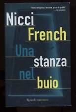 Una stanza nel buio Nicci French Rizzoli 2004 1° ed cartonato con sovracopertina