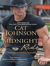 Midnight Cowboys Ser.: Midnight Ride 1 by Cat Johnson (2015, MP3 CD, Unabridged)