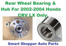 Rear Wheel Bearing & Hub AssemblyFor 2002-2004 Honda CRV LX Without ABS-Single