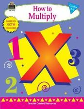 How to Multiply, Grades 2-3 by Mary Rosenberg (2000, Paperback, New Edition,...