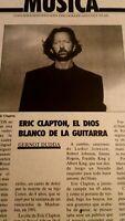 Eric Clapton. Artículo. Dios De La Guitarra.