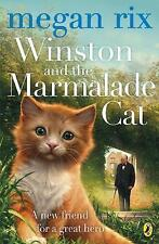 Winston and the Marmalade Cat by Megan Rix (Paperback, 2017)